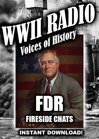WWII - FDR Fireside Chats - 30 Broadcasts - Old Time Radio - Instant Download