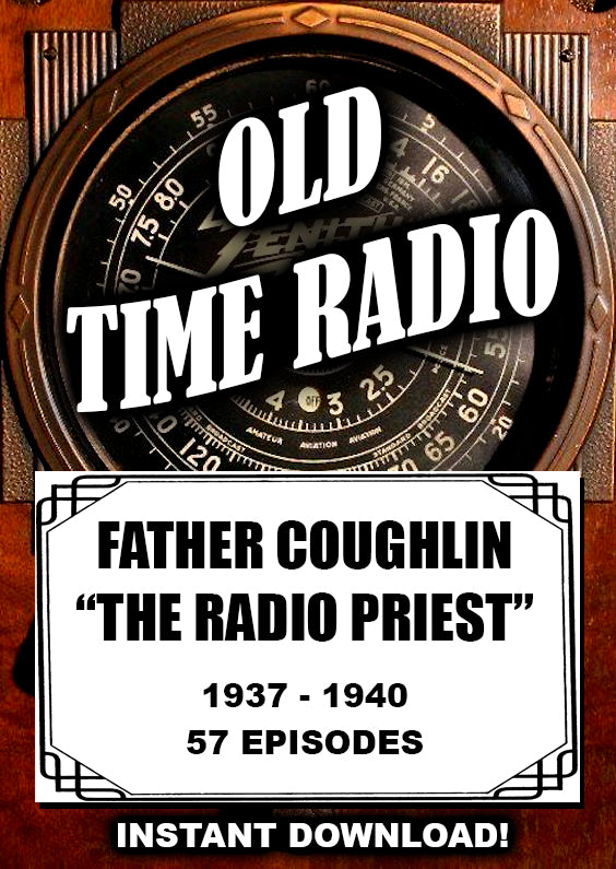 "Father Coughlin - ""The Radio Priest' - pre WWII talk radio - Instant Download"