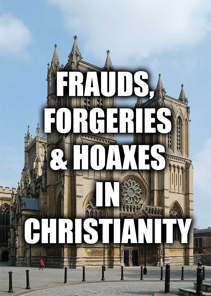 Frauds, Forgeries & Hoaxes in Christianity - Instant Download