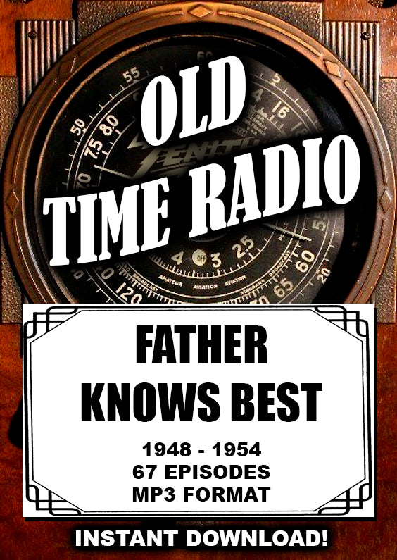 Father Knows Best  1948-1954 Old Time Radio comedy 67 episodes mp3 Instant Download