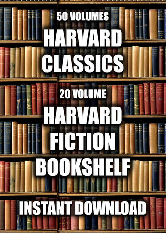 Harvard Classics & Harvard Classics Fiction Bookshelf  71 vol. - Instant Download