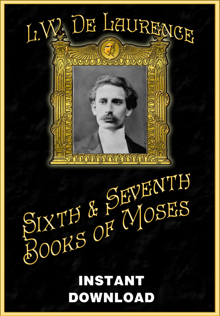 The Sixth & Seventh Books of Moses - L. W. deLaurence - Instant Download - Gene's Weird Stuff