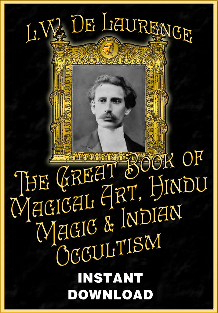The Great Book of Magical Art, Hindu Magic & Indian Occultism - L.W. deLaurence - Gene's Weird Stuff