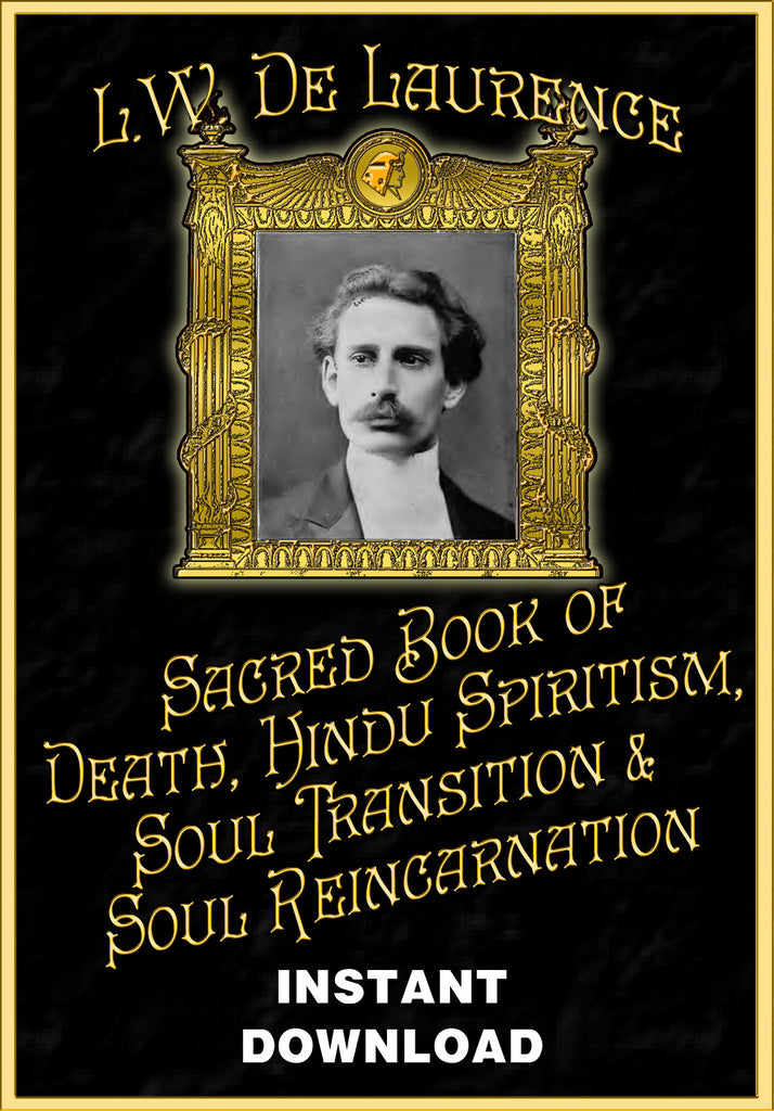 The Sacred Book of Death, Hindu Spiritism, Soul Transition and Soul Reincarnation - L. W. deLaurence - Instant Download - Gene's Weird Stuff