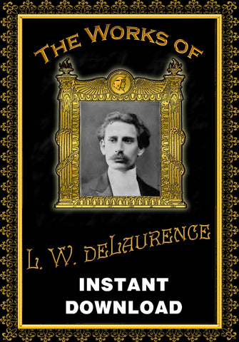 Collected Works of L.W. deLaurence - Gene's Weird Stuff