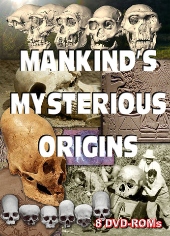 Mankind's Mysterious origins - 8 DVD-ROM boxed