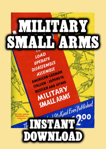 WWII Era Military Small Arms - Instant Download