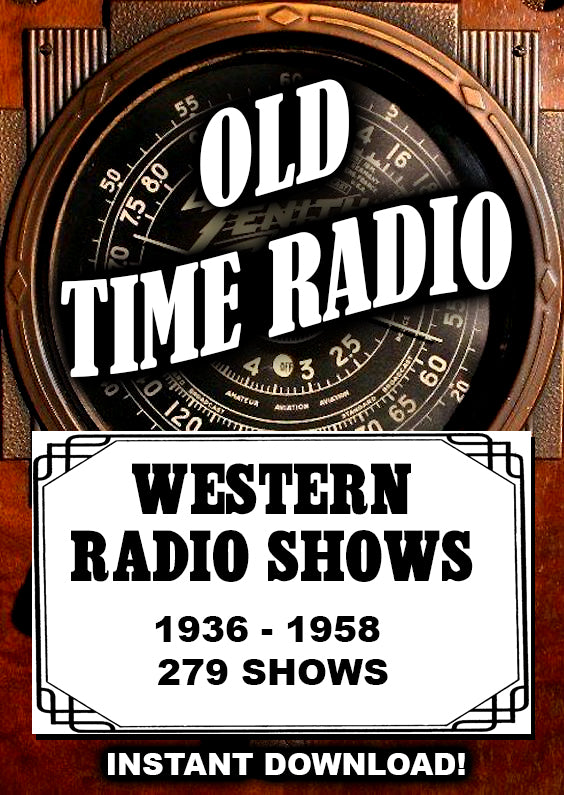 Old Time Radio Western Programs - Instant Download