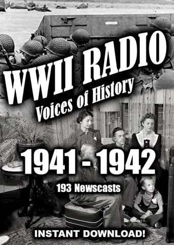 WWII Newscasts - 1941 - 1942 - 196 Broadcasts - Old Time Radio - Instant Download