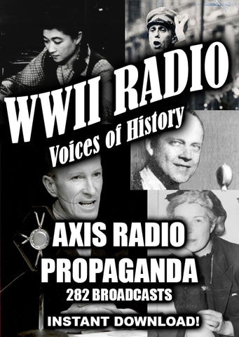 WWII - Axis Radio Propaganda - 282 Broadcasts - Instant Download