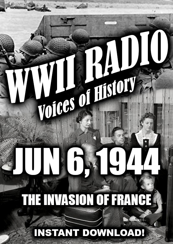 WWII Newscasts - June 6, 1944 - D-Day - 84 Broadcasts - Old Time Radio - Instant Download