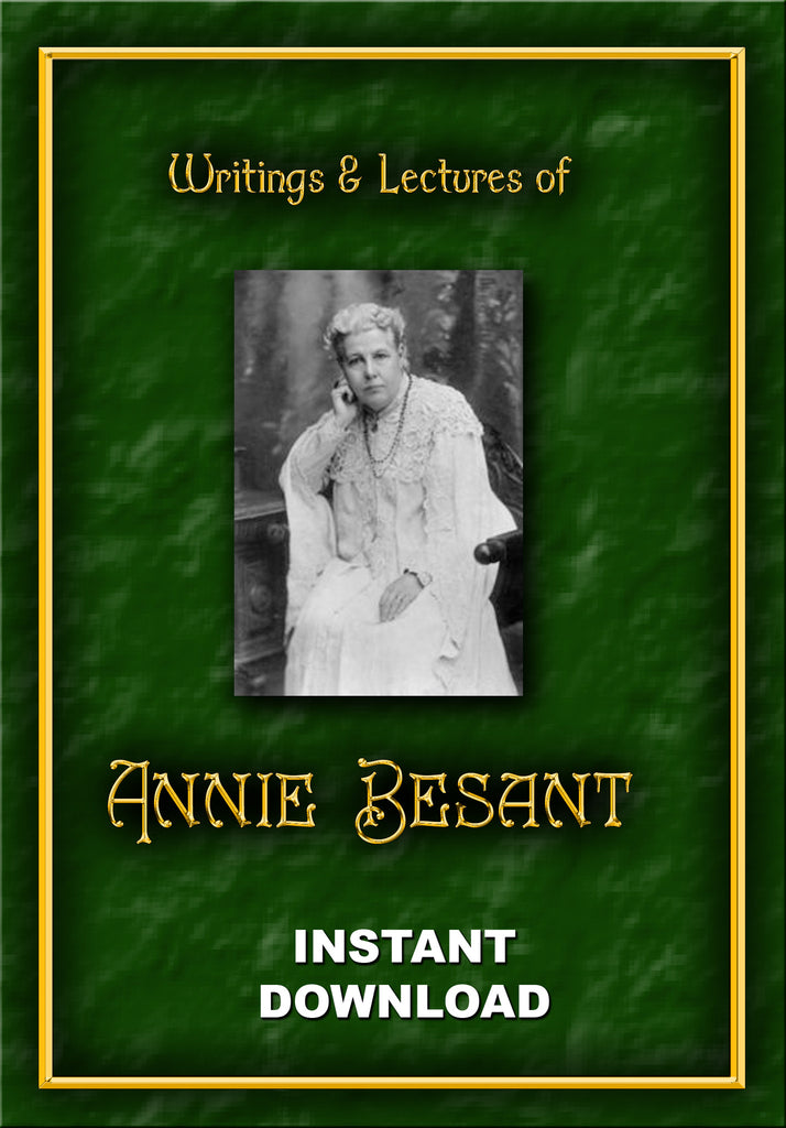 Writings & Lectures of Annie Wood Besant - Instant download - Gene's Weird Stuff