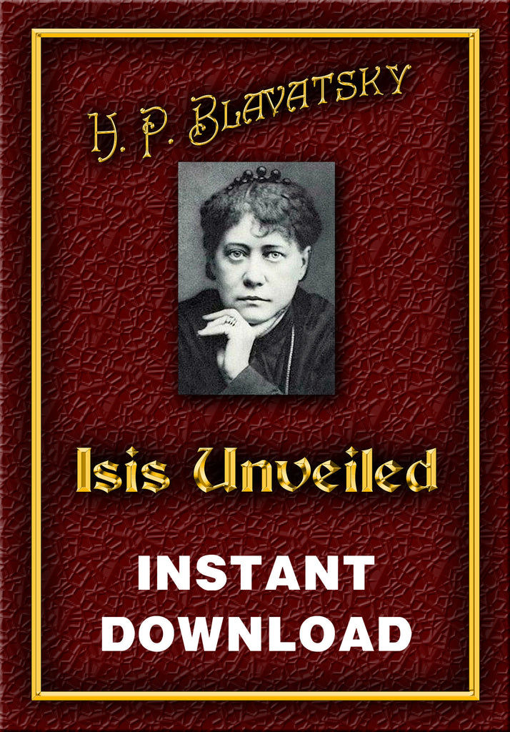 Isis Unveiled - 2 volumes - H. P. Blavatsky - Instant Download - Gene's Weird Stuff
