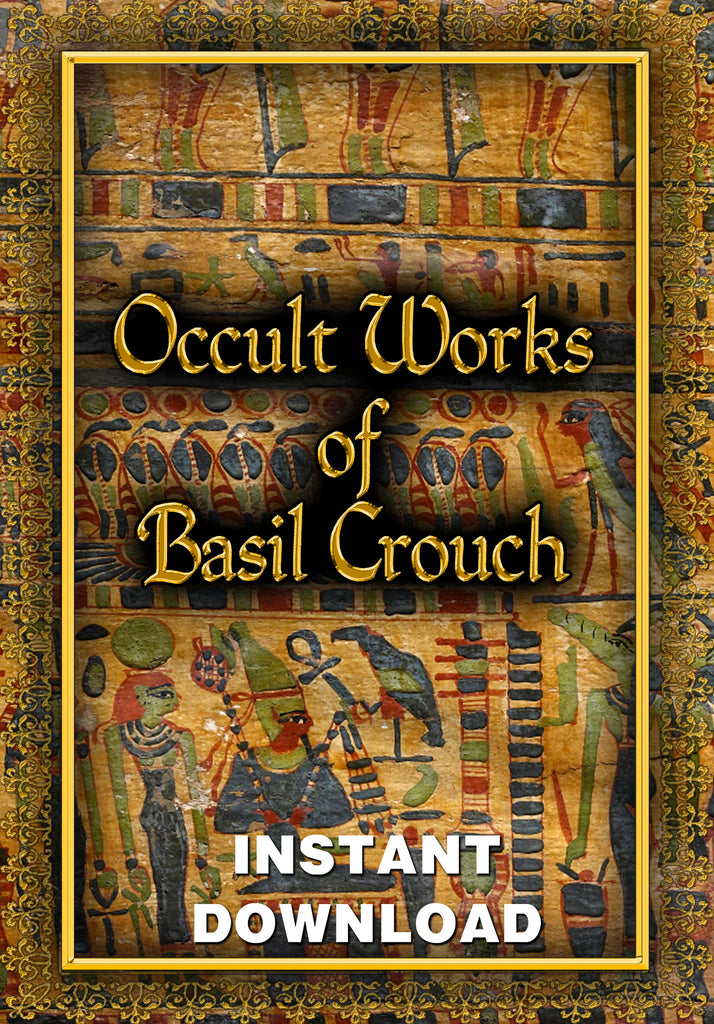 The Occult Works of Basil Crouch - Instant Download