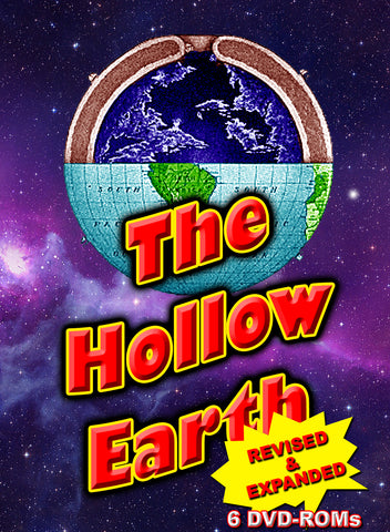 The Hollow Earth - revised expanded 6 DVD-ROM boxed