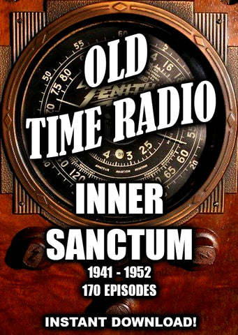 Inner Sanctum - Mystery, Suspense, Horror - 1941-1952 - 170 Episodes - Old Time Radio - Instant Download