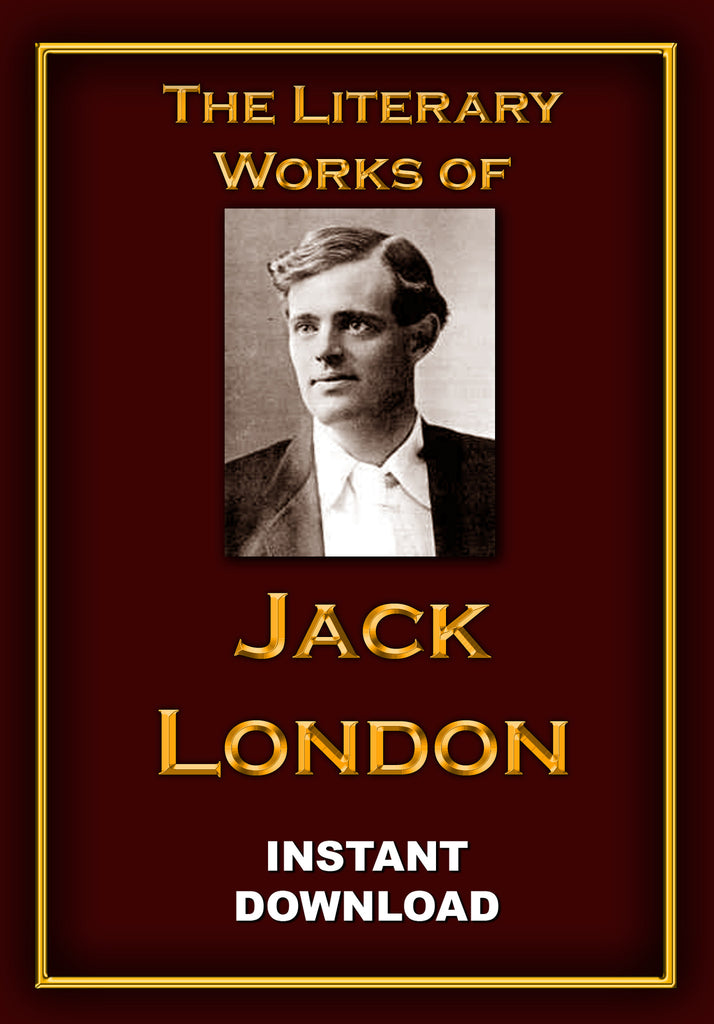 The Literary Works of Jack London - Instant download - Gene's Weird Stuff
