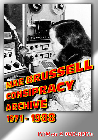 Mae Brussell - The Queen of Conspiracy Research - Radio Archives 1971 - 1988