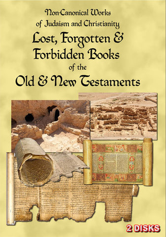Suppressing the Word of God: The Lost, Forgotten & Forbidden Books of the Bible