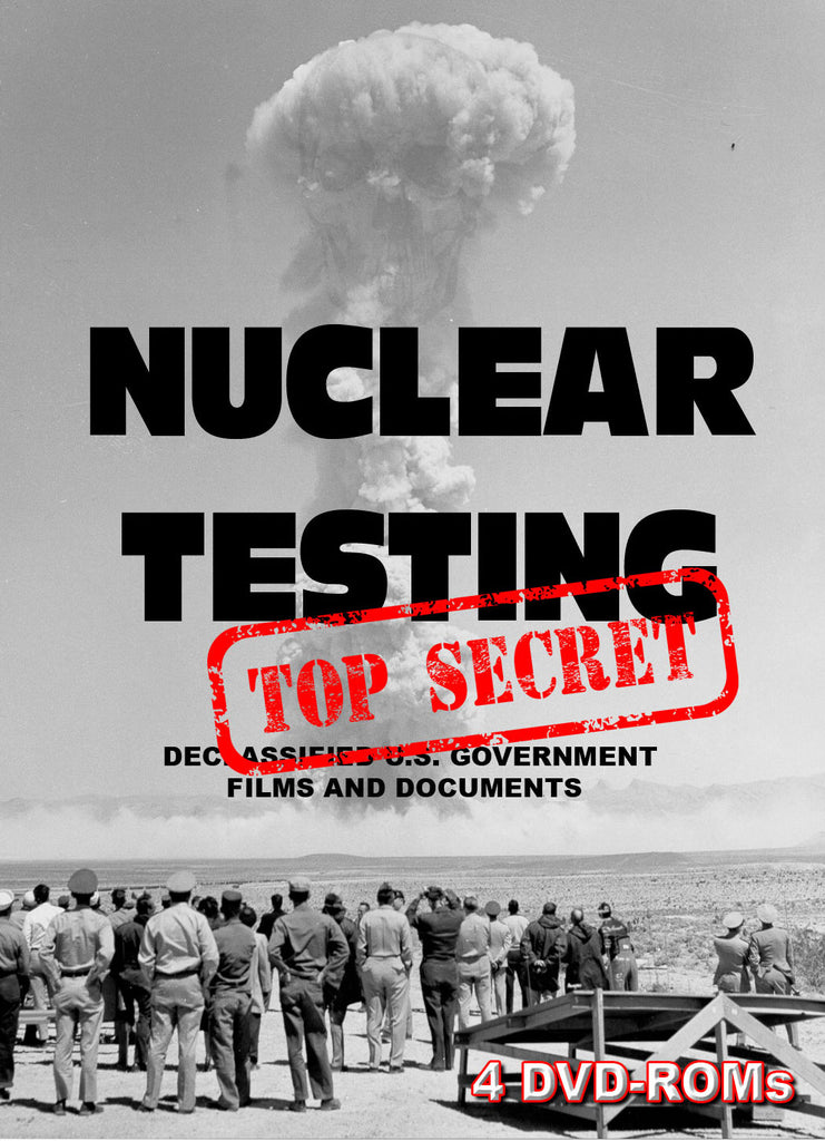 Official U.S. Government Nuclear Test Films - 4 DVD-ROMs