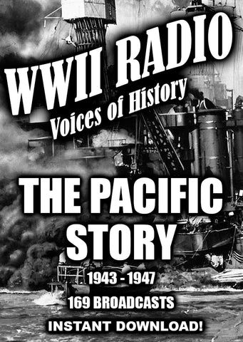 WWII The Pacific Story - 1942-1947 - 169 Episodes - Instant Download