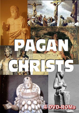Pagan Christs - Christ figures in Pagan Religious Traditions - 4 DVD-ROM boxed