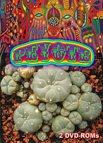 Peyote - the transcendent cactus  BANNED FROM EBAY - 2 DVD-ROM boxed set
