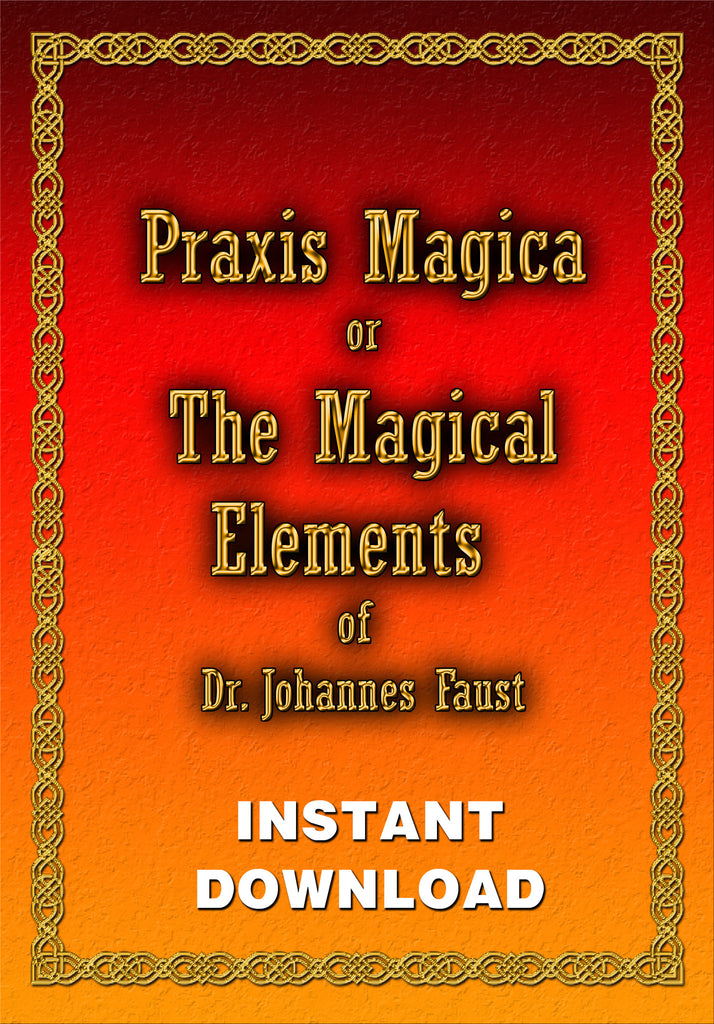 Praxis Magica - The Magical Elements of Dr. Johsnnes Faust - Instant download - Gene's Weird Stuff