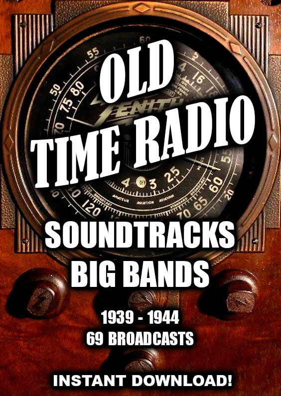 Soundtracks, Film Scores, Big Band Music 1939 - 1944 - Old Time Radio - Instant Download