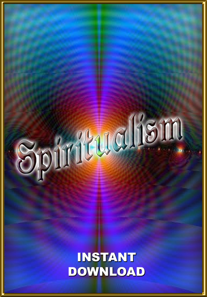 Spiritualism - Communication with the Dead - Instant Download - Gene's Weird Stuff