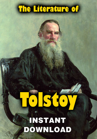 The Literature of Count Leo Tolstoy - complete works - instant download - Gene's Weird Stuff