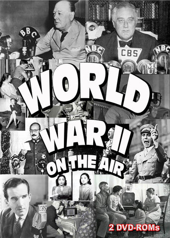 World War II On the Air!  Year by year radio newscasts mp3  BANNED FROM EBAY  2 DVD ROMs OTR
