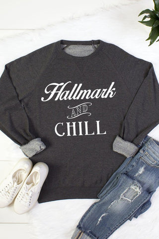Hallmark and Chill Sweatshirt