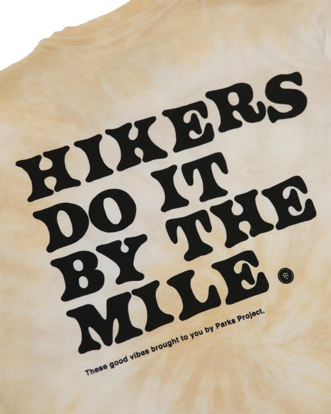 Parks Project Hikers Do It By The Mile Tie Dye Tee