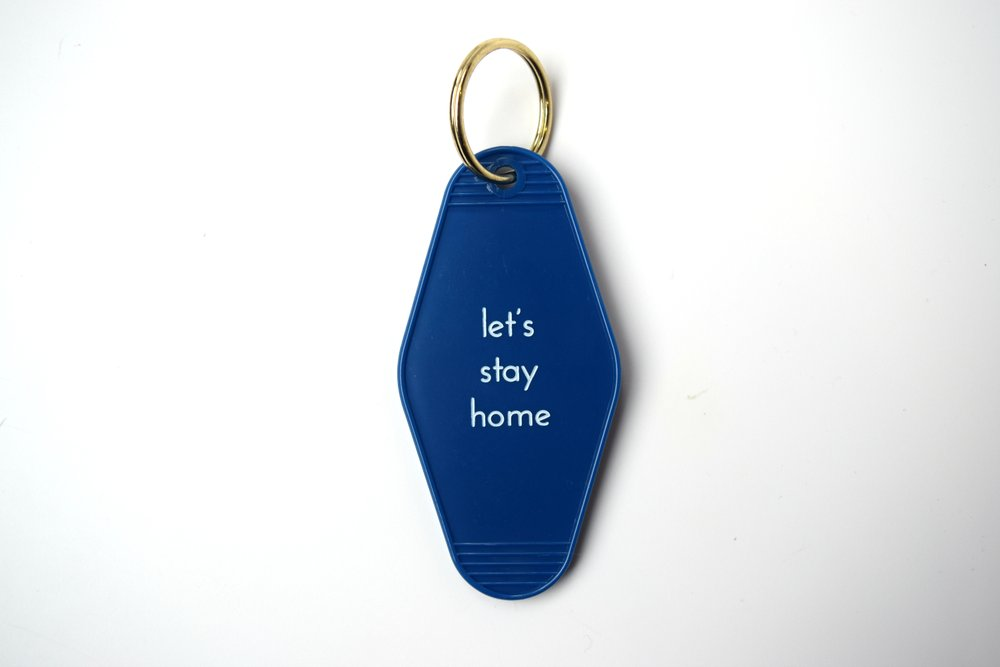 Let's Stay Home Motel Key Chain