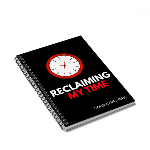 Personalized Reclaiming My Time Notebook