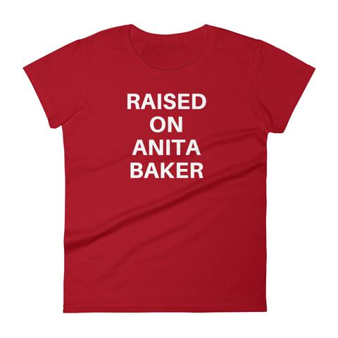 Raised on Anita Baker - We Love Anita Baker Shirt
