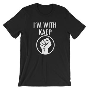 "Kneel like Kaepernick - ""I'm With Kaep"" t-shirt"