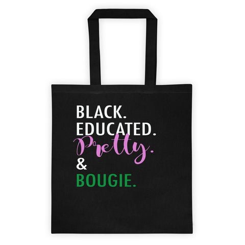 Black, Educated, Pretty and Bougie - Tote bag