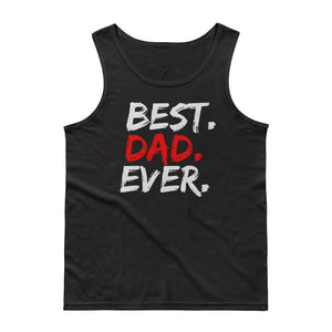 Best Dad Ever - Men's Tank Top