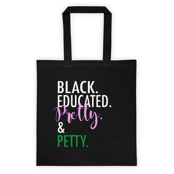 Pretty and Petty - Tote bag
