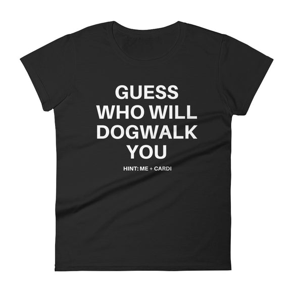 Guess Who Will Dogwalk - Short Sleeve Shirt