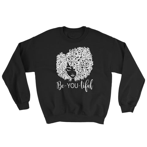 BeYoutiful - Unisex Sweatshirt