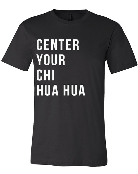 Men's | Center Your Chi Hua Hua | Crew