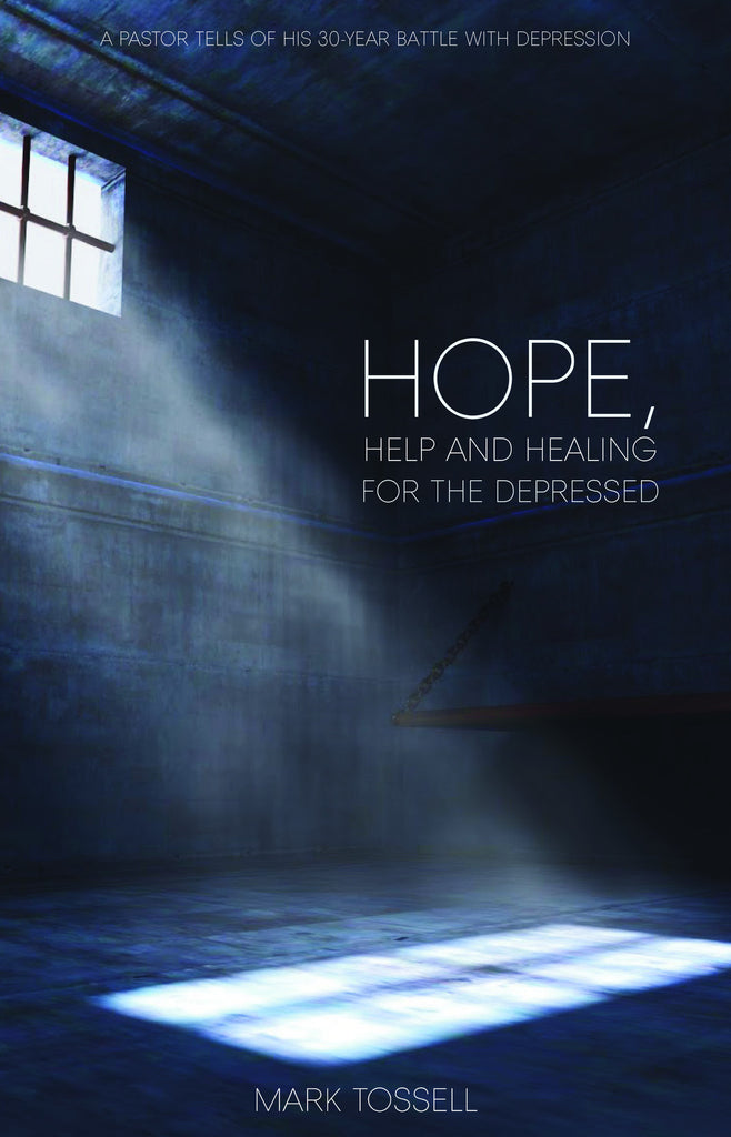 Hope, Help and Healing for the Depressed
