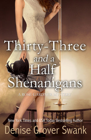 Thirty-Three and a Half Shenanigans (RGM#6)--signed copy