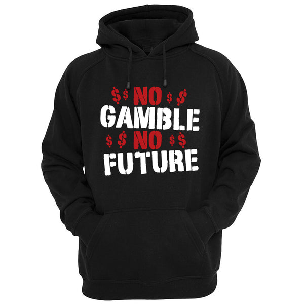 No Gamble No Future Blk / Red Hoodie
