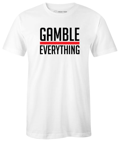 gamble OVER everything