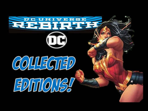 DC REBIRTH COLLECTED EDITIONS