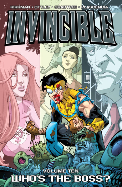 Invincible Vol 10 : Who's the Boss?  Tpb